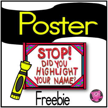 POSTERS {HIGHLIGHT YOUR NAME}