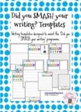 Did you SMASH your writing? Templates