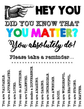 Did you know that YOU MATTER?