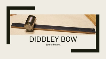 Diddley Bow - Waves and Sound Project