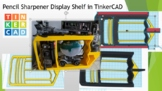 Die Cast Pencil Sharpner Display Shelf in TinkerCAD