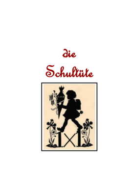 Die Schultüte ~ German Distance Learning