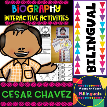 Cesar Chavez - Interactive Activities - Dual Language