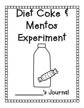 Diet Coke and Mentos Experiment Journal