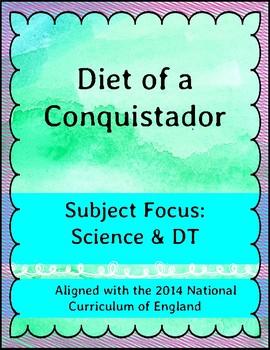 Diet of a Conquistador - Science & DT Focus