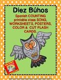 Diez Búhos-Spanish number songs,posters,color & cut flash cards,worksheets