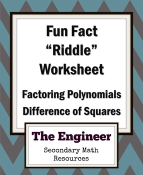 "Difference of Two Squares Fun Fact Worksheet / ""Riddle"" Worksheet / Homework"