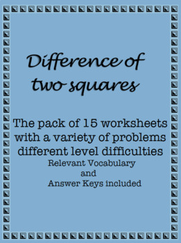 Difference of Two Squares: Practice Worksheets