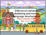Differences Between Stuttering and Normal Language Development