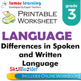 Differences in Spoken and Written Language Printable Worksheet, Grade 3