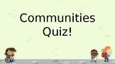 Different Communities Power Point Quiz
