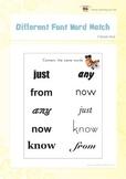 Different Font Word Match (1st Grade)