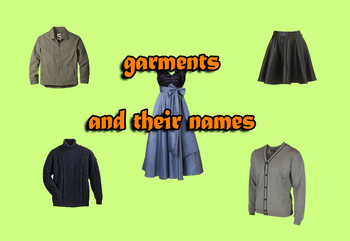 Different Kinds of Clothes/Garments