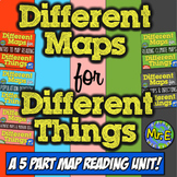 Geography and Map Unit! Different Maps for Different Things 5-Part Geography Set