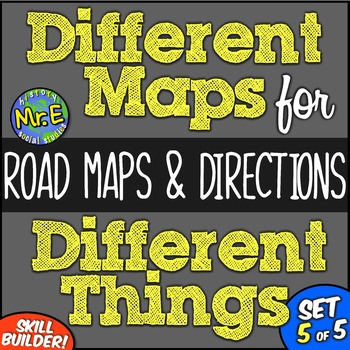 Different Maps for Different Things: Reading Road Maps and Giving Directions!