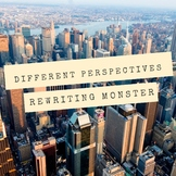Different Perspectives: Rewriting Monster