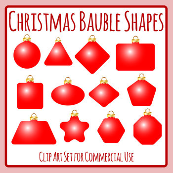 Different Shape Christmas Baubles Clip Art Set Commercial Use