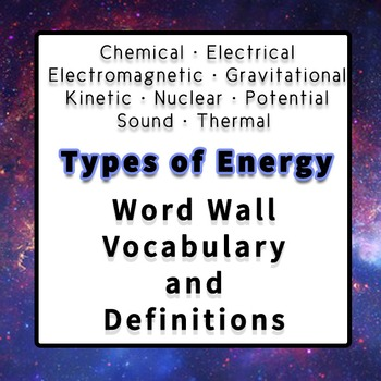 Different Types or Forms of Energy Vocabulary for Word Wall or Bulletin Boards