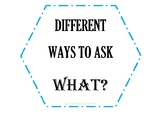 Different ways to ask what