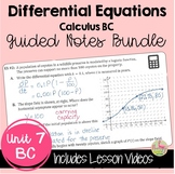 Differential Equations Guided Notes with Video Lessons (BC