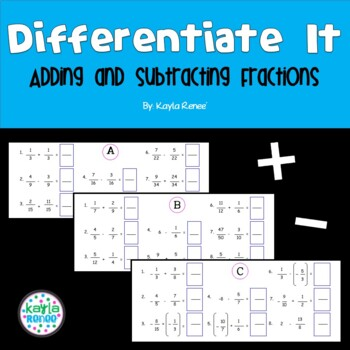 Differentiate It! Adding and Subtracting Fractions: 7.NS.1