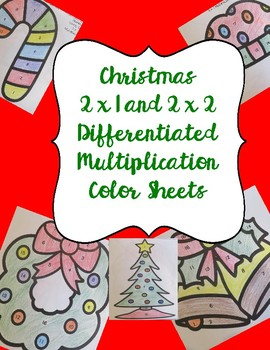 Differentiated 2 x 1 and 2 x 2 Multiplication Christmas Color Sheets