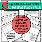 Differentiated 5th Grade Decimal Place Value Worksheets or Tests