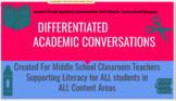 Differentiated Academic Conversations for Literacy in 6th