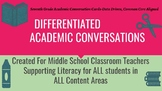 Differentiated Academic Conversations for Literacy in Nonf