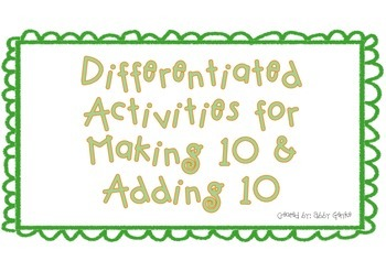 Differentiated Activities for Making 10