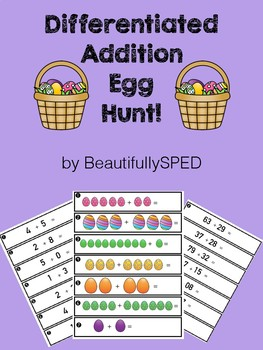 Differentiated Addition Easter Egg Hunt