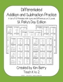 Differentiated Addition and Subtraction Practice- St. Patty's Day