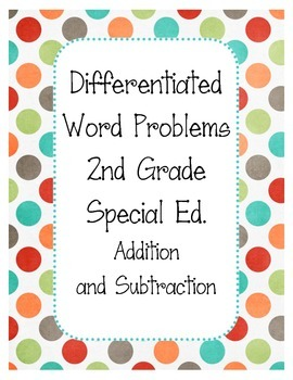 Differentiated Addition and Subtraction Word Problems