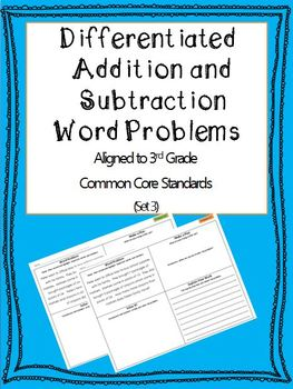 Differentiated Addition and Subtraction Word Problems 3rd Grade (Set 3)