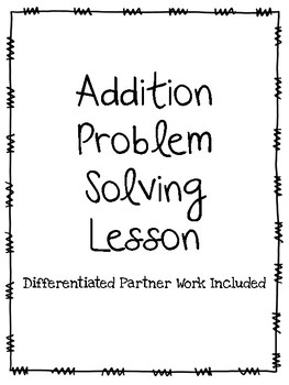 Differentiated Addition problem Solving