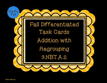 Fall Differentiated Addition with Regrouping Word Problem Task Cards