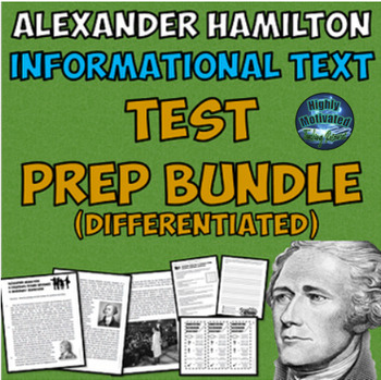 Differentiated Alexander Hamilton ELA Test Prep Bundle with Annotation Assistant