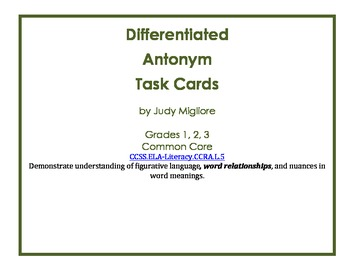 Differentiated Antonym Task Cards for Common Core Grades 1-3