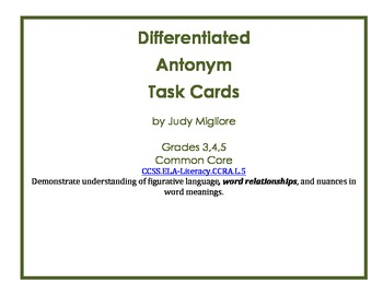 Differentiated Antonym Task Cards for Common Core Grades 3-5