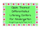 Differentiated Apple Themed Literacy Centers for Kindergarten