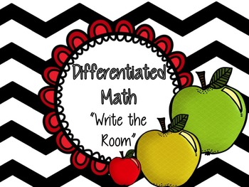 "Apple Math ""Write the Room"" - Differentiated Pack w/ TONS of options!"