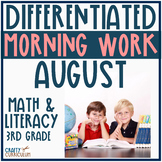 Differentiated August Morning Work or Centers Math and Lit