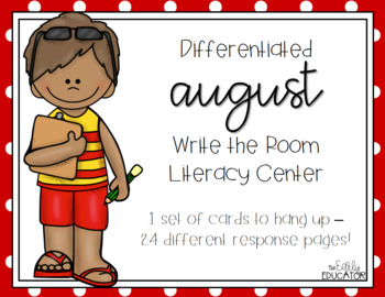 Differentiated August Write the Room Center