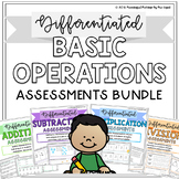 Differentiated Basic Operations Assessments Bundle