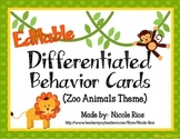 Differentiated Behavior Cards - Zoo Animals Theme (Editable)