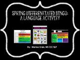 Differentiated Bingo - Spring - A language activity