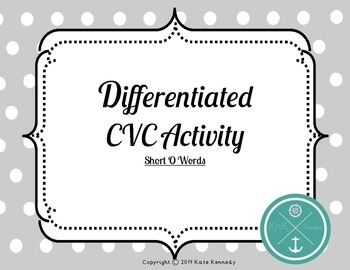 Differentiated CVC Activity- Short O