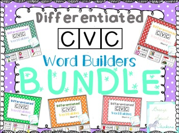 Differentiated CVC Word Builders BUNDLE