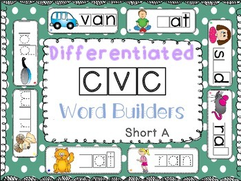 Differentiated CVC Word Builders (Short A)