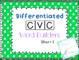 Differentiated CVC Word Builders (Short I)
